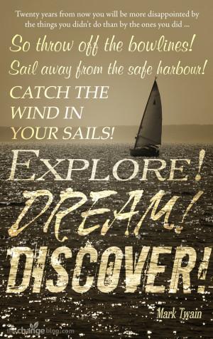Explore Dream Discover Mark