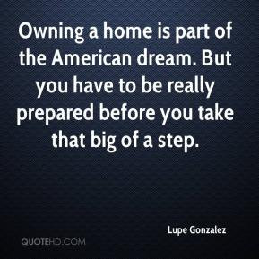 Owning a home is part of the American dream. But you have to be really ...
