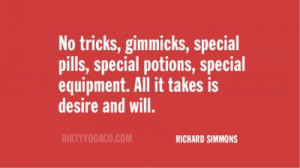 Richard Simmons, DirtyYoga® Quote Collection 338. For more: www ...