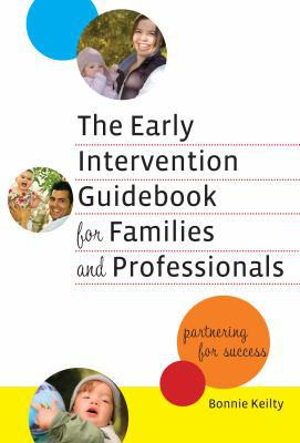 The Early Intervention Guidebook for Families and Professionals ...