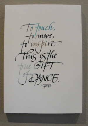the lettering of dance quotes for susan spellman s dancers exhibit and ...