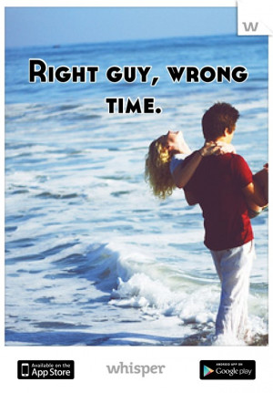 Right guy, wrong time.