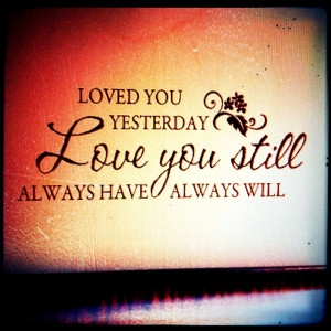 Love this quote as a new married couple! Perfect for the bedroom!