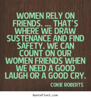 Women Friendship Quotes Women Quotes Tumblr About Men Pinterest Funny ...