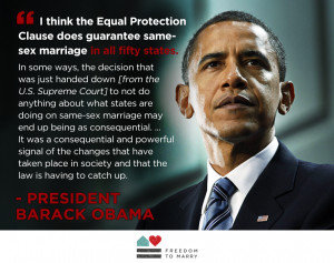 President Obama says the Constitution requires the freedom to marry ...
