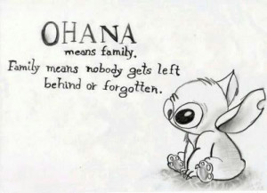 walt disney quotes ohana means family family means nobody gets left ...