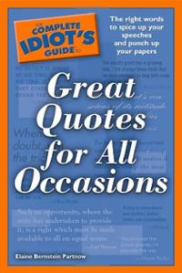 The Complete Idiot's Guide to Great Quotes for All Occasions (Pa ...