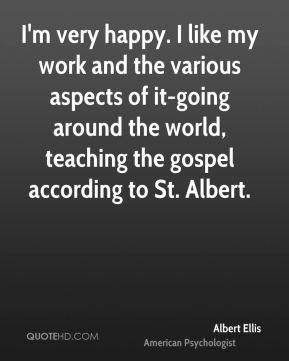 ... -going around the world, teaching the gospel according to St. Albert