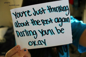 Youll be okay!!!