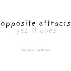 opposites attract quotes