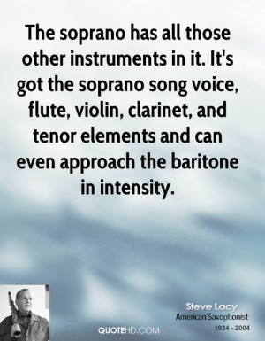 ... , and tenor elements and can even approach the baritone in intensity