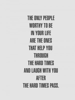 love quote quotes friends wall hard times quotes
