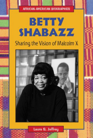 Betty Shabazz Quotes