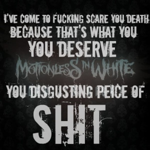 ... Quotes, Motionless In White Quotes, Bands 3, Miw Devil'S Night, White