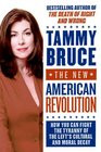 The New American Revolution How You Can Fight the Tyranny of the Left ...