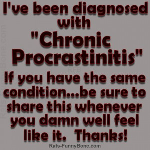 ... Procrastination, Chronic Pain, Procrastination Quotes, Quotes Funny