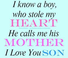 son s love for his mom more mothers girls generation my sons quotes ...