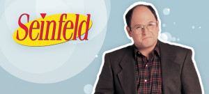 Top 29 George Costanza Quotes From Seinfeld. Did we miss any???