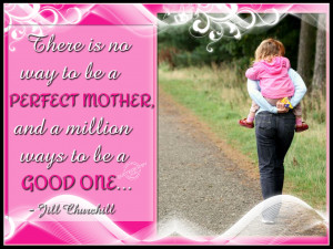 perfect mother and a million ways to be a good one jill churchill