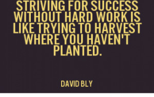 benefits of hard work quotes quotesgram
