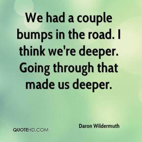 Bumps In The Road Quotes Quotesgram