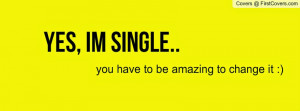 BEST QUOTES AND PHOTO ON HAPPY BEING SINGLE