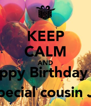 keep-calm-and-happy-birthday-to-my-special-cousin-jovan.png