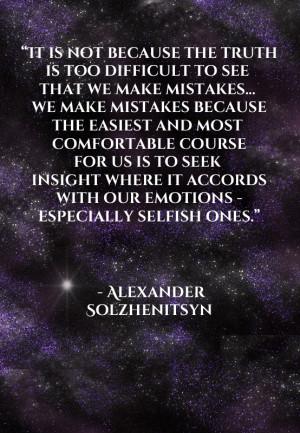 Solzhenitsyn Quotes Alexander Solzhenitsyn Quotes