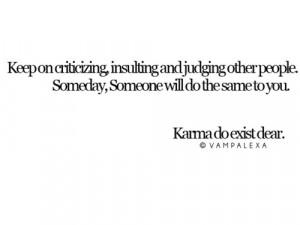 Karma Do Exist: Quote About Karma Do Exist ~ Daily Inspiration