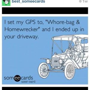 Damn whore-bags/Homewreckers!!! Hahaha •••