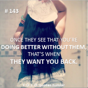 ... swag #want you back #love #breakup #quotes #quote #heartbreak #yolo