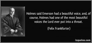 ... most beautiful voices the Lord ever put into a throat. - Felix