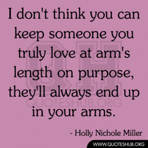 ... Someone Quotes ~ I don't think you can keep someone you truly love