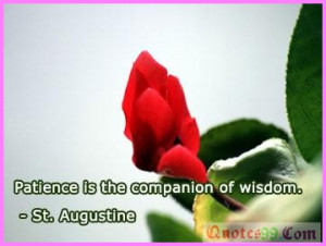 : [url=http://www.quotes99.com/patience-is-the-companion-of-of-wisdom ...