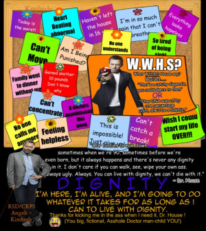 Words of wisdom from Dr. House #rsd #crps #rsdcrpsangels #chronicpain ...