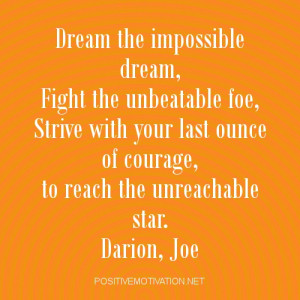 Dream Impossible Dreams Quotes