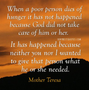 When a poor person dies of hunger it has not happened because God did ...