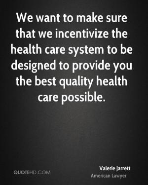 Valerie Jarrett Health Quotes