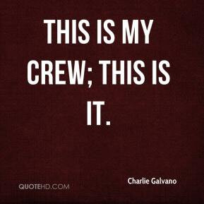 Crew Quotes