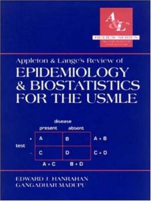 Appleton and Lange's Review of Epidemiology and Biostatistics for the ...