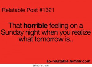 The horrible feeling on Sunday night