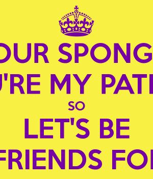 The Best Spongebob And Patrick Best Friend Quotes For Free