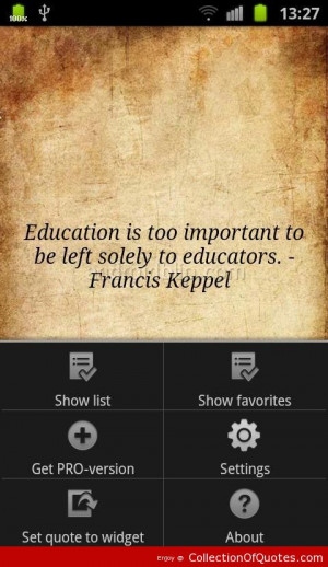 Education Is Too Important Education Quote