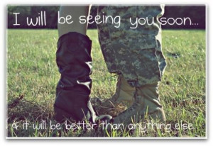 Quotes Military Love Soldier Deployment