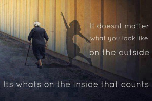 it doesn t matter what you look like on the outside confidence quote