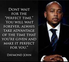 The Perfect Time #SharkTank #DaymondJohn More