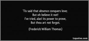 Frederick William Thomas Quote
