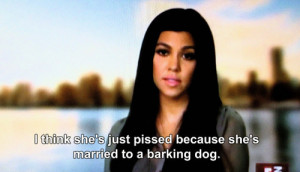 Kourtney Kardashian Funny Quotes