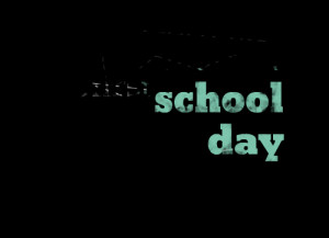 Quotes Picture: get ready 'cause tomorrow is the first school day
