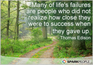 Motivational Quote - Many of life's failures are people who did not ...